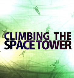 Climbing the space tower